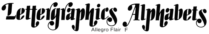 Allegro Flair from Lettergraphics: The Complete Library, Collectors Edition, 1976.