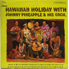 <cite>Hawaiian Holiday with Johnny Pineapple &amp; his Orchestra</cite>