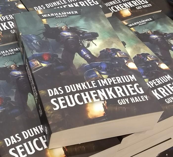 Guy Haley: Das dunkle Imperium: Seuchenkrieg (official publication date: 2 November 2018). Photographed at Essen Game Fair 2018 (Spiel '18).
