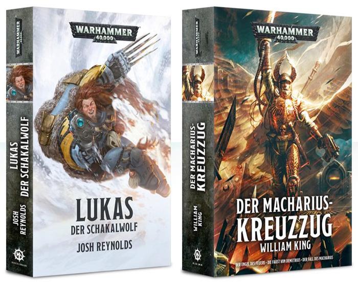 Josh Reynolds: Lukas der Schakalwolf; William King: Der Macharius-Kreuzzug.