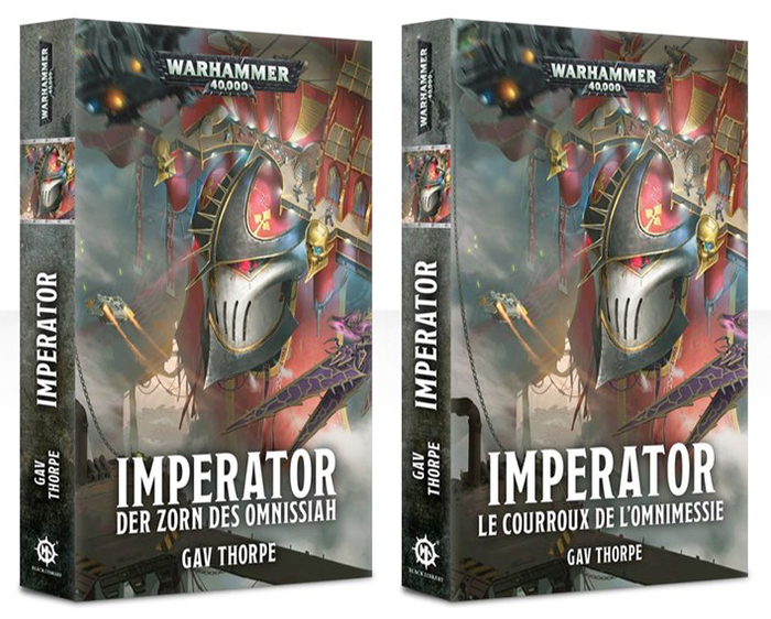 Gav Thorpe: Imperator. Der Zorn des Omnissiah (German translation by Ralph Hummel, July 2018), and the French edition, Le Courroux de l'Omnimessie.