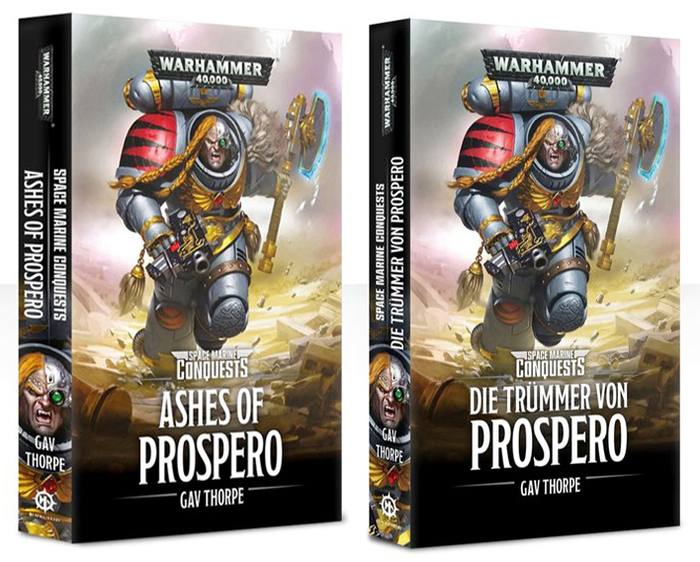 Gav Thorpe: Ashes of Prospero and the German translation, Die Trümmer von Prospero. Note that the standard orientation of the spine typography is different in German-speaking countries.
