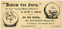 "Hallow Eve Party Ticket, Young Men's Society, First Methodist Episcopal Church, Lancaster,<span class=""nbsp"">&nbsp;</span>Pa."