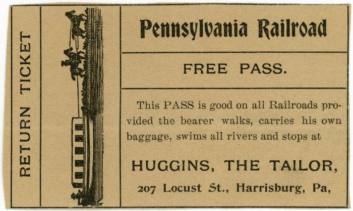 Free Pennsylvania Railroad Pass, Huggins the Tailor