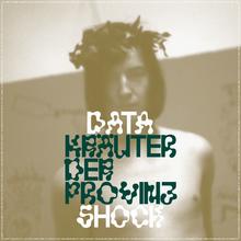 Datashock – <cite>Kräuter der Provinz</cite>