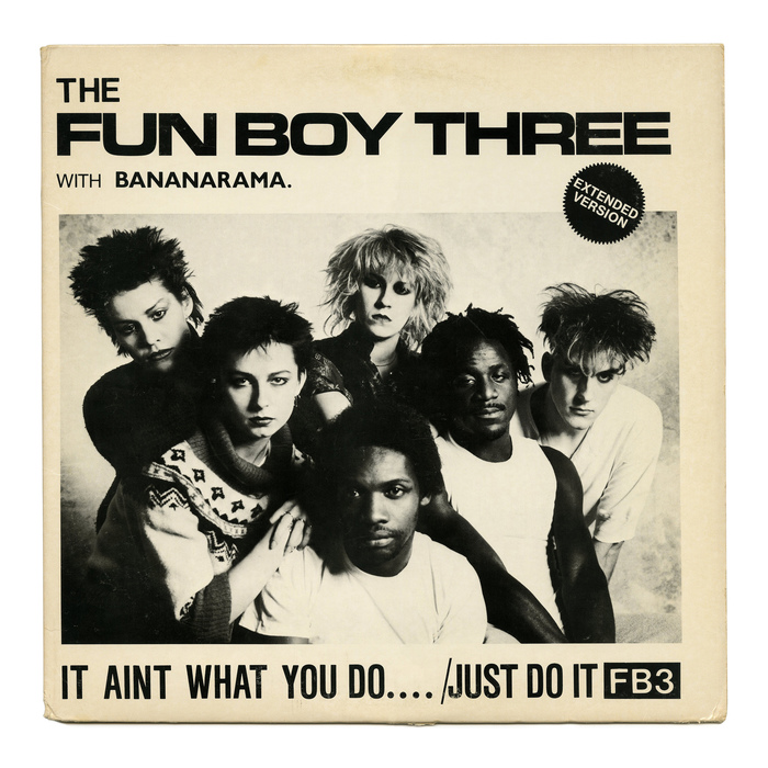 """It Aint What You Do…"" / ""Just Do It"" – The Fun Boy Three with Bananarama"