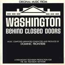 <cite>Original Music from Washington Behind Closed Doors</cite> by Dominic Frontiere
