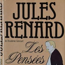 <cite>Les Pensées</cite> – Jules Renard