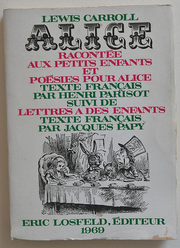 Alice by Lewis Carroll (Eric Losfeld) 1