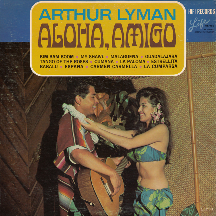 Arthur Lyman – Aloha, Amigo album art