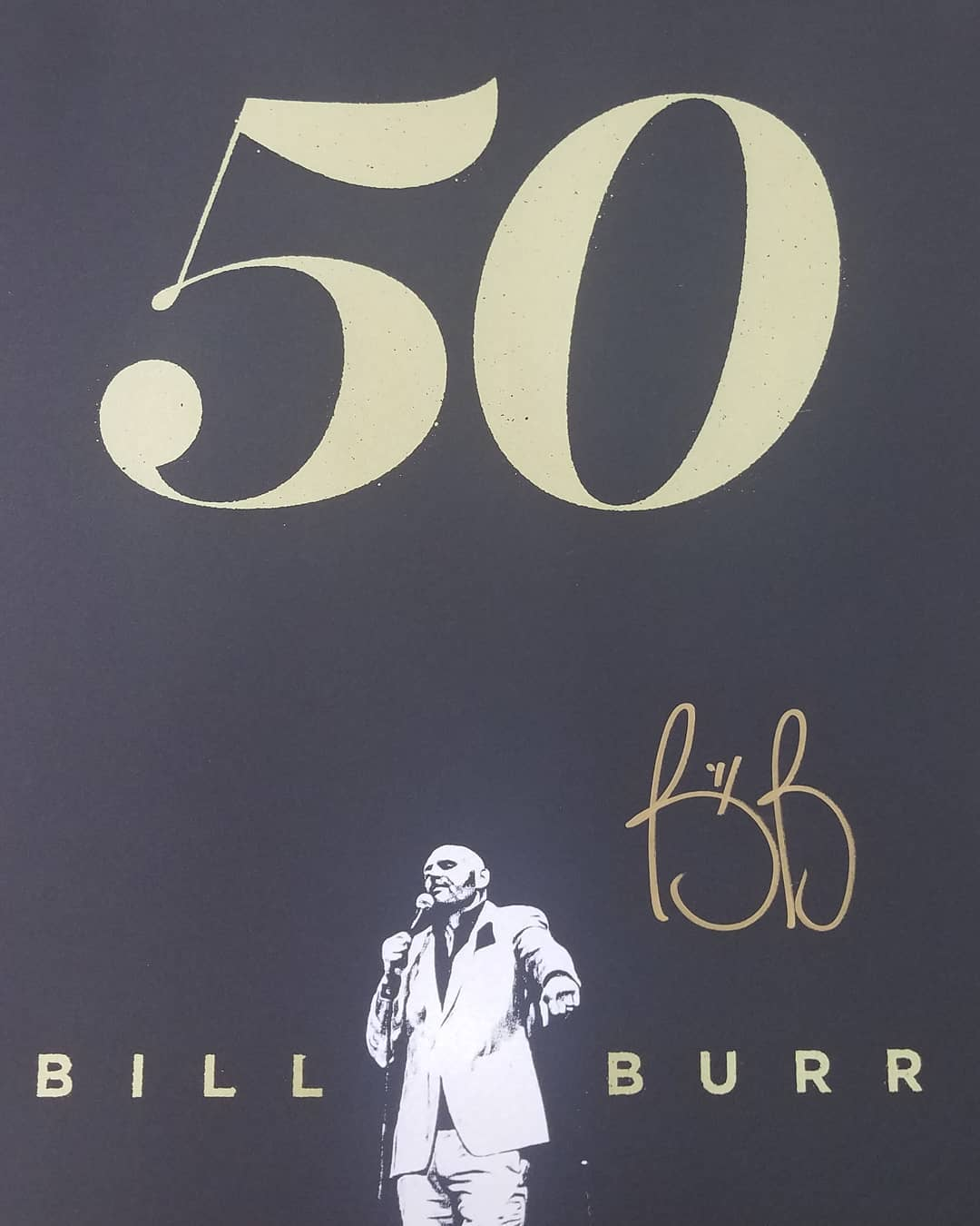Bill Burr 50 Tour Poster Fonts In Use