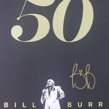 "Bill Burr ""50"" tour poster"