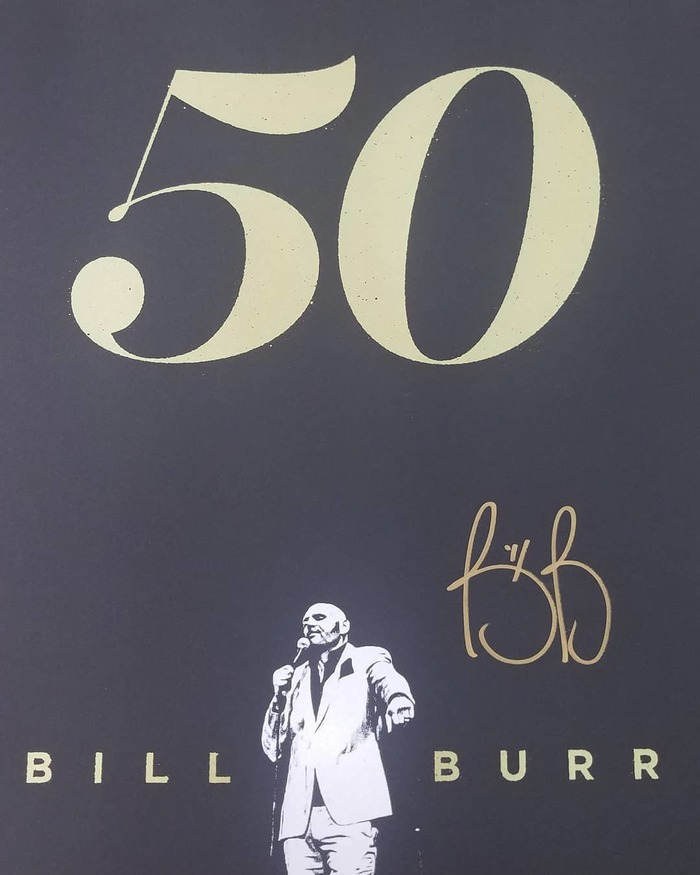 "Bill Burr ""50"" tour poster 1"