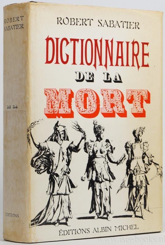 Dictionnaire de la mort by Robert Sabatier 2