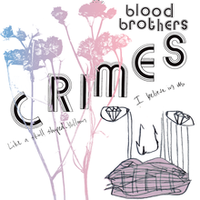 Blood Brothers – <cite>Crimes</cite> album art