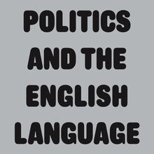<cite>Politics And The English Language</cite> by George Orwell (Penguin)