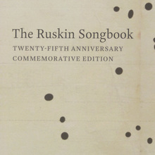 <cite>The Ruskin Songbook</cite>