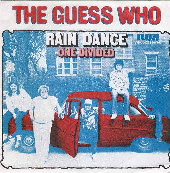 """Rain Dance"" / ""One Divided"" – The Guess Who"