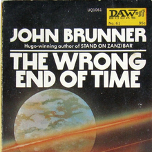 <cite>The Wrong End of Time</cite> – John Brunner (DAW Books)
