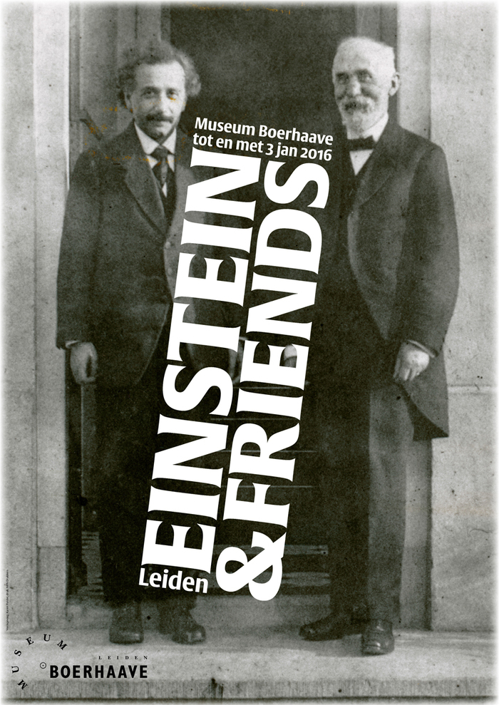 The poster shows a picture of Einstein and Hendrik Antoon Lorentz, taken in 1920 by Paul Ehrenfest, in front of his house in Leiden.