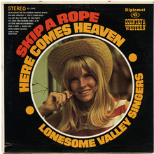 <cite>Skip A Rope, Here Comes Heaven</cite> – The Lonesome Valley Singers