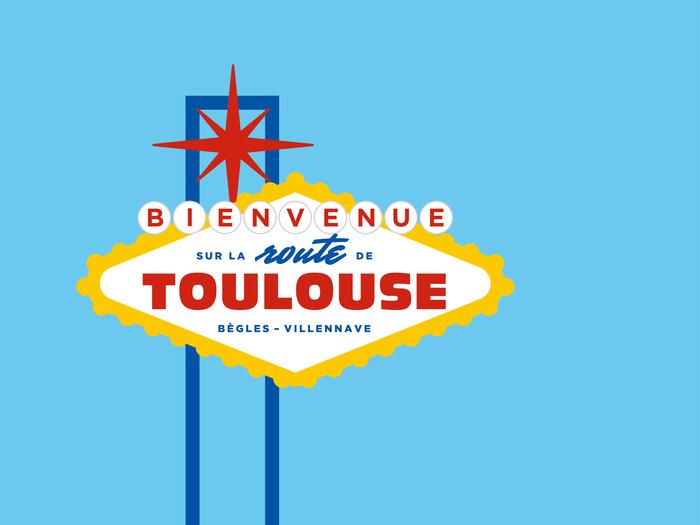 Bienvenue sur la route de Toulouse 12