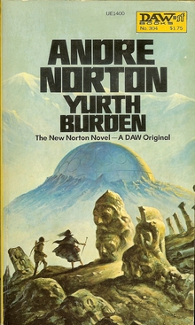 <cite>Yurth Burden</cite> – Andre Norton (DAW Books)