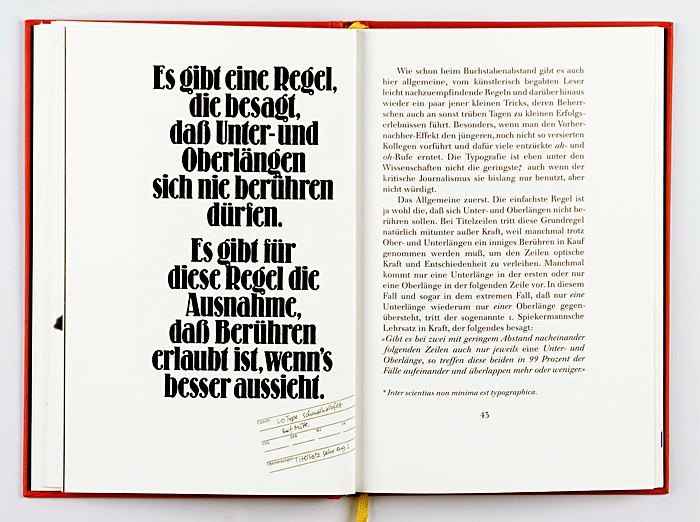 "In his first book designer and author Erik Spiekermann introduces the so-called First Spiekermann Dictum in a chapter about line spacing: ""Where two consecutive lines are closely spaced, and where there is but one descender and one ascender in each line, then in 99 per cent of cases the descender and the ascender will meet and overlap."" While many designer may in fact have encountered this challenge and have therefore seen the dictum to be true, the author further states: ""There is a rule saying: descender and ascenders must never touch. There is an exeption to this rule: touching is allowed if it looks better."" These centered lines are set in Berthold's Lo-Type, resurrected by Spiekermann for photocomposition in 1980. A little label, stamped in the corner, is left for remarks – the small type in it is set in Berliner Grotesk, another revival by Spiekermann (1979)."