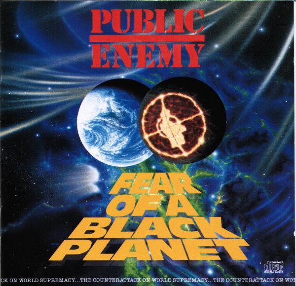 Public Enemy –Fear of a Black Planet album cover