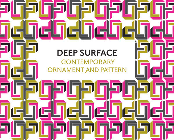 Deep Surface: Contemporary Ornament and Pattern 2