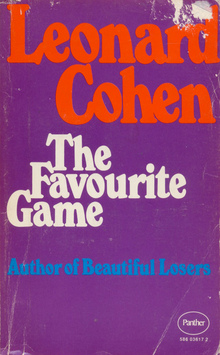 <cite>The Favourite Game</cite> by Leonard Cohen