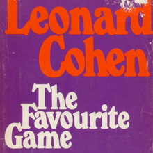 <cite>The Favourite Game</cite> by Leonard Cohen