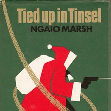 <cite>Tied up in Tinsel</cite> by Ngaio Marsh