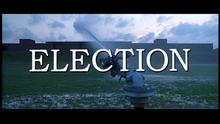 <cite>Election</cite> Main Title