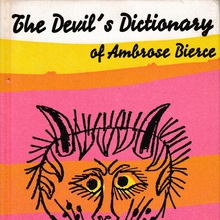 <cite>The Devil's Dictionary of Ambrose Bierce</cite>