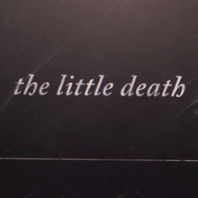 <cite>The Little Death</cite> end titles