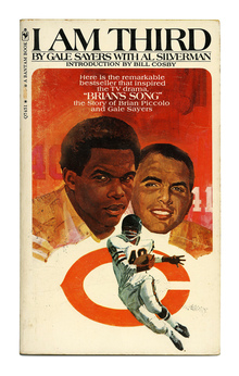 "<cite>I Am Third</cite> – Gale Sayers with Al<span class=""nbsp"">&nbsp;</span>Silverman (Bantam)"