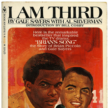 "<cite>I Am Third</cite> – Gale Sayers with Al<span class=""nbsp""> </span>Silverman (Bantam)"