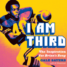 <cite>I Am Third</cite> – Gale Sayers with Al Silverman (Penguin)
