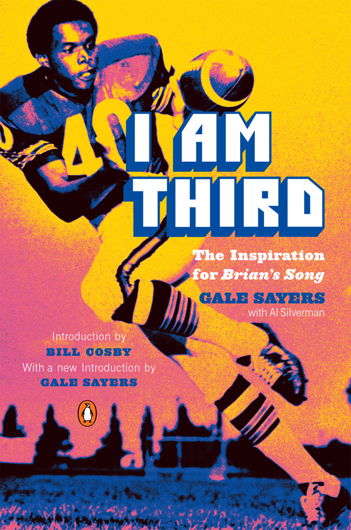I Am Third – Gale Sayers with Al Silverman (Penguin)