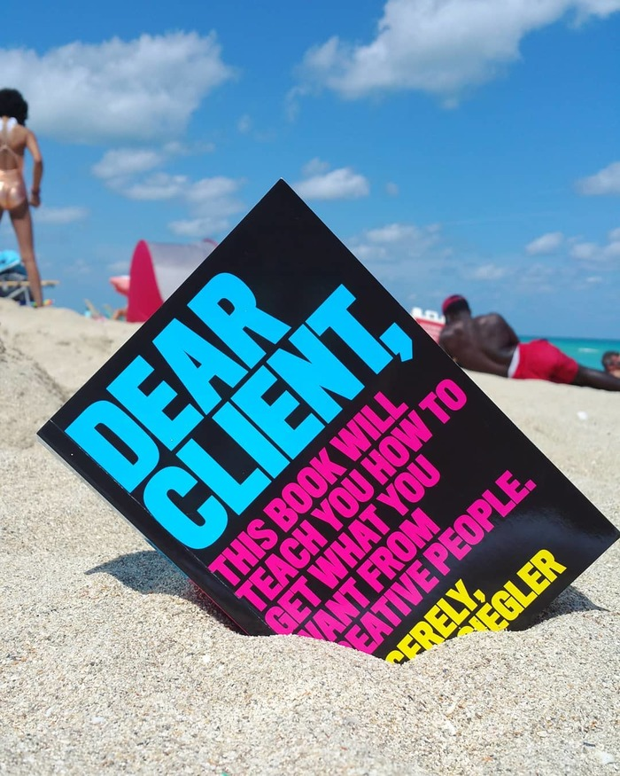 Dear Client: This Book Will Teach You How to Get What You Want from Creative People – Bonnie Siegler 1