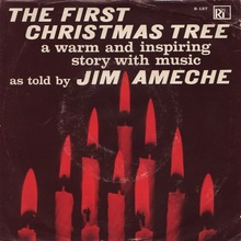 """The First Christmas Tree"" – Jim Ameche"