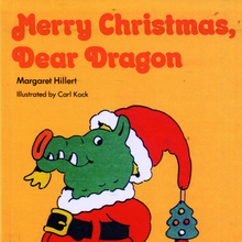 <cite>Merry Christmas, Dear Dragon</cite> by Margaret Hillert