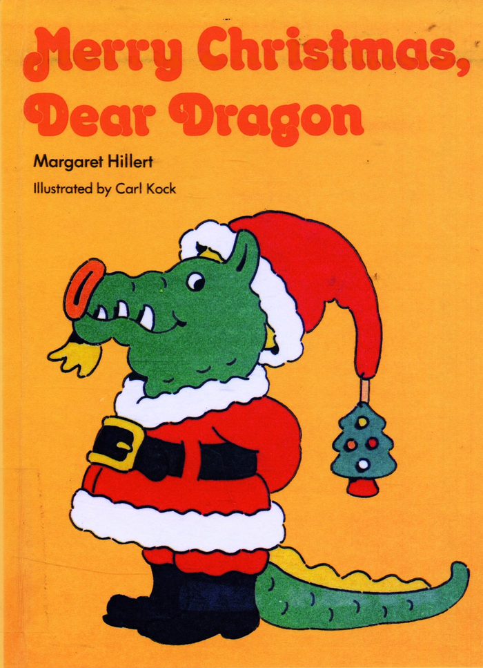 Merry Christmas, Dear Dragon by Margaret Hillert