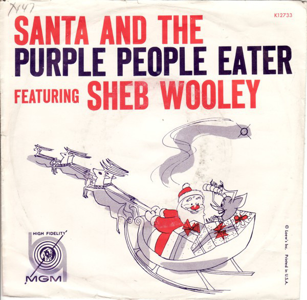 "Sheb Wooley – ""Santa And The Purple People Eater"" / ""Star Of Love"" single cover"