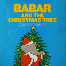<cite>Babar and the Christmas Tree</cite> by Laurent De Brunhoff
