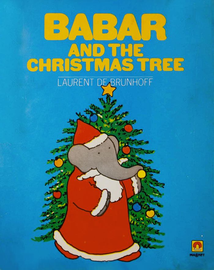 Babar and the Christmas Tree by Laurent De Brunhoff