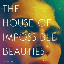 <cite>The House of Impossible Beauties</cite> – Joseph Cassara (Ecco)