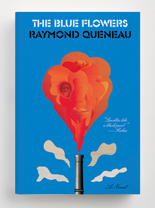 <cite>The Blue Flowers</cite> – Raymond Queneau (New Directions)