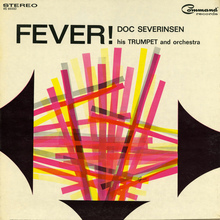 <cite>Fever!</cite> – Doc Severinsen, His Trumpet And Orchestra
